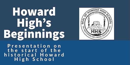 Howard High's Beginnings