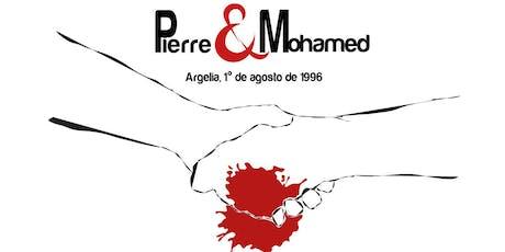 Pierre y Mohamed entradas