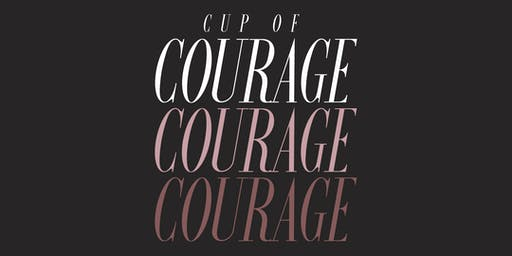 Cup of Courage Women's Conference