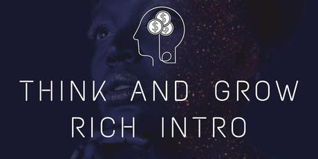 Think and Grow Rich Intro tickets