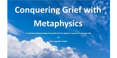 Conquering Grief with Metaphysics!