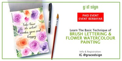 Basic Technique - Brush Lettering & Floral Watercolor Painting TIDAK GRATIS