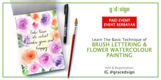 Basic Technique - Brush Lettering & Floral Watercolor Painting TIDAK GRATIS