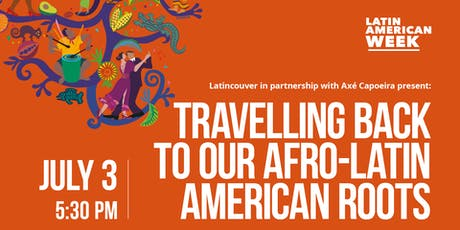 Travelling Back to Our Afro-Latin American Roots tickets