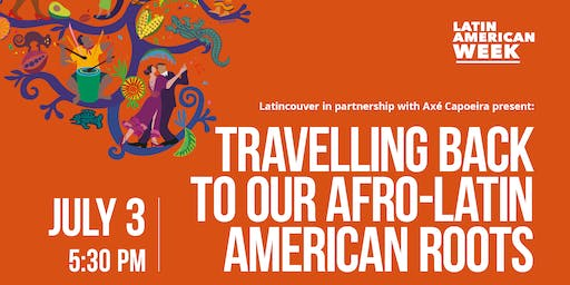 Travelling Back to Our Afro-Latin American Roots