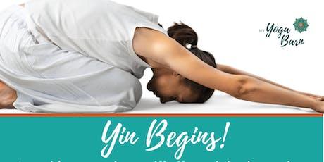 Yin Begins- A beginners exploratory class into Yin Yoga. tickets
