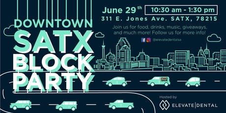 Downtown SATX Block Party tickets