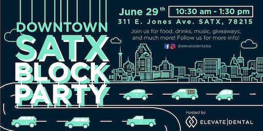 Downtown SATX Block Party