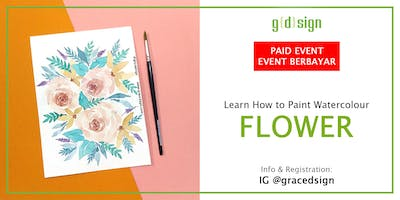Learn How To Make Flower Watercolour Painting (TIDAK GRATIS)