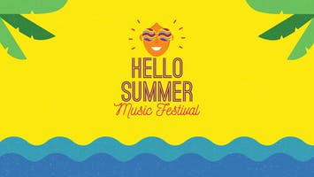 Hello Summer Music Festival