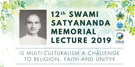 12th SWAMI  SATYANANDA MEMORIAL LECTURE 2019 tickets