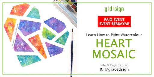 Learn How to Paint Watercolour Heart Mosaic (TIDAK GRATIS)