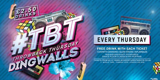 TBT - A Levels End Of Exams Rave  @ DINGWALLS CAMDEN (£2.50 DRINKS)
