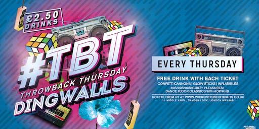 Throwback Thursdays @ DINGWALLS CAMDEN (£2.50 DRINKS) + 1 FREE DRINK
