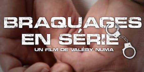 Braquages en Série Movie Premiere tickets