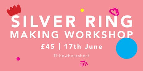 Beginners Silver Ring making workshop tickets