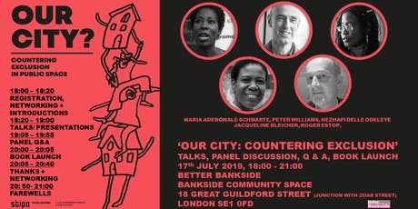 OUR CITY: COUNTERING EXCLUSION BY DESIGNING CITIES FOR ALL tickets