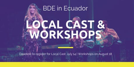 BDE in Ecuador: Local Cast and Workshops entradas