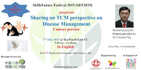 (SFF 2019) Sharing on TCM perspective on Disease Management - in English tickets