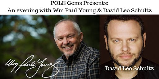 An Evening with Wm Paul Young (The Shack) & David Leo Schultz (Ragamuffin)