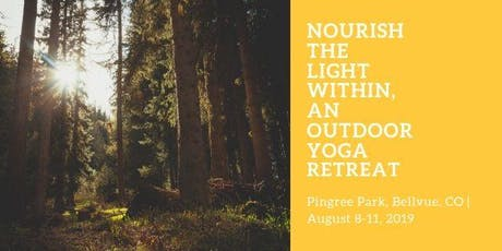 Nourish the Light Within, an Outdoor Yoga Retreat tickets
