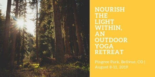 Nourish the Light Within, an Outdoor Yoga Retreat