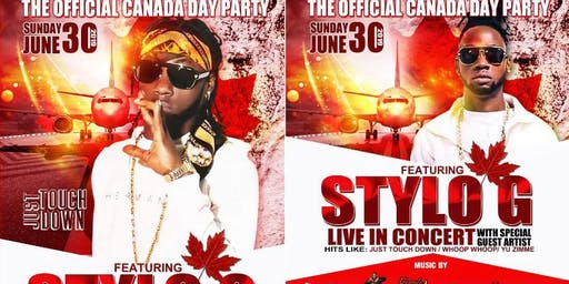 The Official Canada Day Party: Stylo G Live In Concert