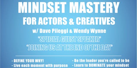 Mindset Mastery for Actors & Creatives tickets