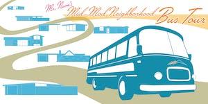 Mr. Neon's Mid-Mod Neighborhood Bus Tour