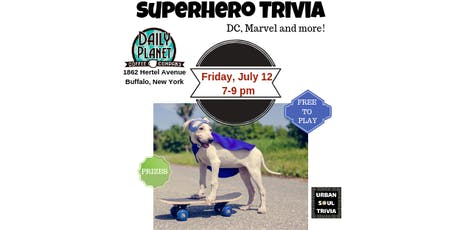 Superhero Trivia at Daily Planet tickets