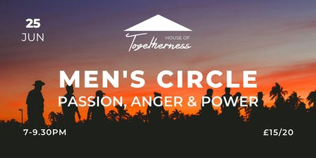Men's Circle: Passion, Anger and Power tickets