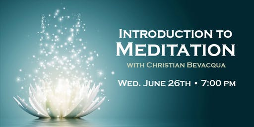 Intro to Meditation with Christian Bevacqua