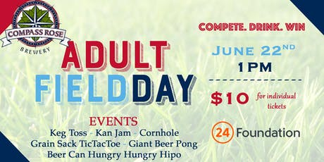 Adult Field Day * Compete. Drink. Win.  tickets