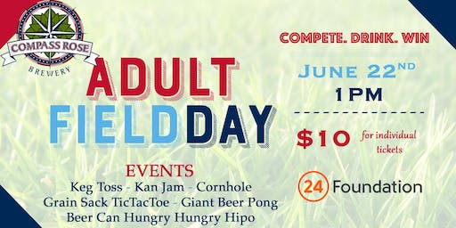 Adult Field Day * Compete. Drink. Win.