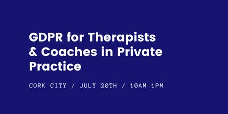 GDPR for Therapists & Coaches in Private Practice tickets