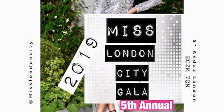 Miss London City Gala 2019 tickets