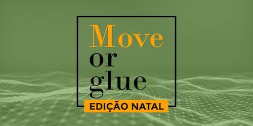 Simpósio: MOVE OR GLUE - EDIÇÃO NATAL