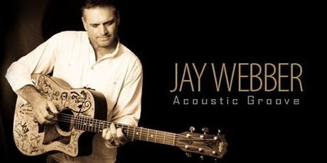 Jay Webber: Acoustic Groove tickets