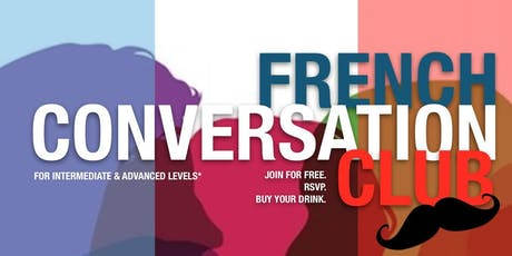 DC French Conversation Club - Happy Hour of the Tuesday Group tickets