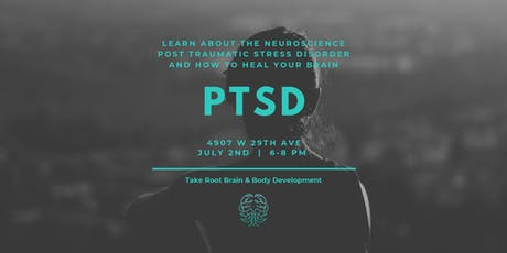 Brain and Body Workshops Presents: Take Root of PTSD tickets