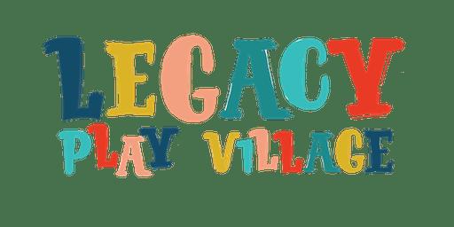 Legacy Play Village Design Day