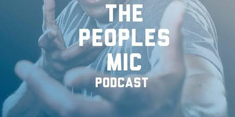 The People Mic Podcast Live tickets