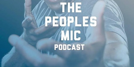 The Peoples Mic Podcast Live @ Niagara Bar tickets
