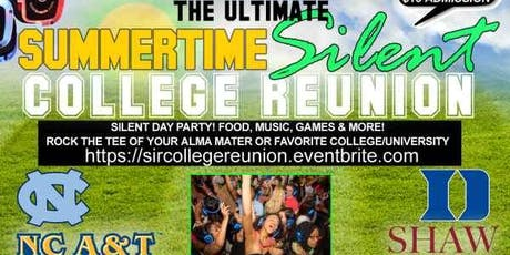 The Ultimate 'Silent' Day Party! #ISSACOLLEGEREUNION tickets