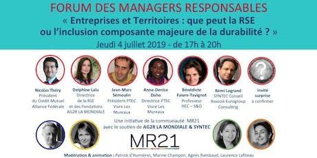FORUM ANNUEL MR21 : « Entreprises et Territoires, que peut la RSE ou l'inclusion, composante majeure de la durabilité ? » billets
