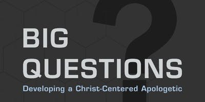 Big Questions Apologetic Teen Bible Study