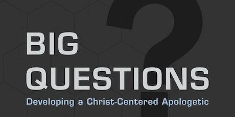 Big Questions Apologetic Teen Bible Study tickets