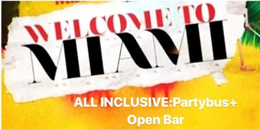 WELCOME 2 MIAMI - PARTY PACKAGE