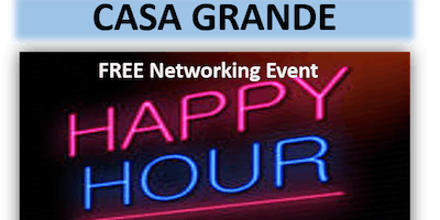 10/10/19 – PNG Casa Grande – FREE Happy Hour Networking Event