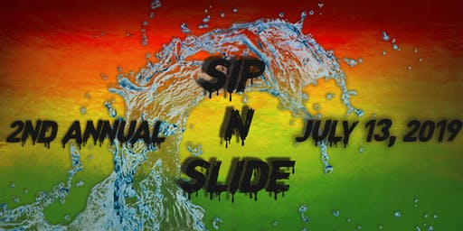 2nd Annual Sip & Slide 2019